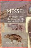 Messel : An Insight into the History of Life and of the Earth, , 0198546548