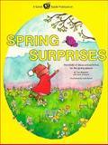 Spring Surprises, Toni Bauman and June Zinkgraf, 0916456544