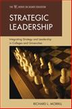 Strategic Leadership, Richard L. Morrill, 1607096544