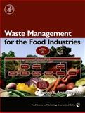 Waste Management for the Food Industries, Arvanitoyannis, Ioannis S., 0123736544