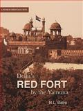 Delhi's Red Fort by the Yamuna, Batra, N. L., 0856676543
