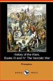 History of the Wars : The Vandalic War, Procopius, 1406566543