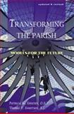 Transforming the Parish, Thomas P. Sweetser and Patricia M. Forster, 1556126549