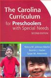 Carolina Curriculum for Preschoolers with Special Needs, Johnson-Martin, Nancy M. and Hacker, Bonnie J., 1557666547