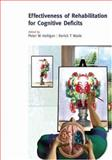 The Effectiveness of Rehabilitation for Cognitive Deficits, , 0198526547