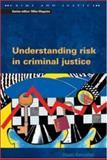 Understanding Risk in Criminal Justice, Kemshall, Hazel, 0335206549