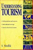 Understanding Tourism 9780750636544