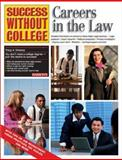 Careers in the Law, Tracy A. Cinocca, 0764116541