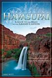 Exploring Havasupai, Greg Witt, 0897326547