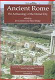 Ancient Rome : The Archaeology of the Eternal City, , 0947816542