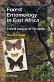 Forest Entomology in East Africa : Forest Insects of Tanzania, Schabel, Hans G., 1402046545