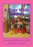 A Year with Gianna, Gianna West, 1500506540