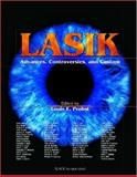 Lasik : Advances, Controversies, and Custom, Probst, Louis E., 1556426542