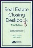 Real Estate Closing Deskbook, K. J. Hopkins and Evan L. Loeffler, 1614386544