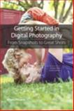 Getting Started in Digital Photography, Khara Plicanic, 0321956540