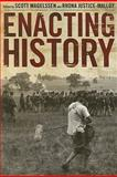 Enacting History 2nd Edition
