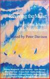 Reviving the Muse : Essays on Music after Modernism, , 1870626540
