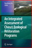An Integrated Assessment of China's Ecological Restoration Programs, , 9048126541