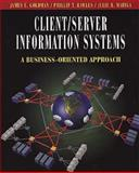 Client/Server Information Systems : A Business-Oriented Approach, Goldman, James E. and Rawles, Phillip T., 0471296546