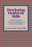 Developing Fieldwork Skills 1st Edition