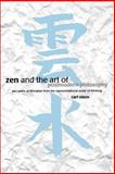 Zen and the Art of Postmodern Philosophy : Two Paths of Liberation from the Representational Mode of Thinking, Olson, Carl, 0791446549