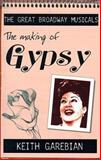 The Making of Gypsy, Keith Garebian, 0889626545