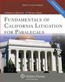 Fundamentals of California Litigation for Paralegals, Maerowitz, Marlene A., 1454816546