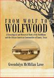 From Wolf to Wolfwood, Gwendolyn McMillan Lawe, 1456726544