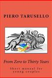 From Zero to Thirty Years, Pietro Tarusello, 1468086545