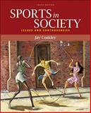 Sports in Society : Issues and Controversies, Coakley, Jay, 007337654X