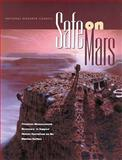 Safe on Mars : Precursor Measurements Necessary to Support Human Operations on the Martian Surface, Committee on Precursor Measurements Necessary to Support Human Operations on the Surface of Mars and National Research Council Staff, 030908654X