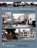 New England's Architecture, Tina Skinner and Tammy Ward, 0764326546
