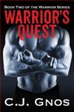 Warrior's Quest, C. J. Gnos, 1478736542