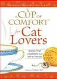 Cup of Comfort for Cat Lovers, Colleen Sell, 1598696548