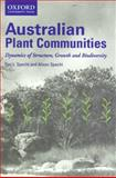 Australian Plant Communities Dynamics of Structure Growth and Biodiversity, Specht, Ray L. and Specht, Alison, 0195516540
