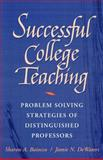 Successful College Teaching : Problem-Solving Strategies of Distinguished Professors, Baiocco, Sharon A. and Dewaters, Jamie N., 0205266541