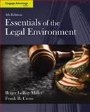 Essentials of the Legal Environment, Miller, Roger LeRoy and Cross, Frank B., 1133586546