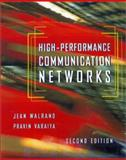 High-Performance Communications Networks, Varaiya, Pravin, 1558606548