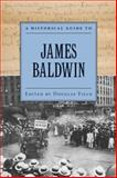 A Historical Guide to James Baldwin, Field, Douglas, 0195366549