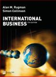 International Business, Rugman, Alan M. and Collinson, Simon, 0273716549