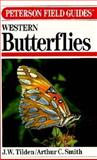 A Field Guide to Western Butterflies, Tilden, J. W. and Smith, Arthur C., 039541654X