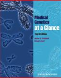 Medical Genetics at a Glance, Pritchard, Dorian J. and Korf, Bruce R., 0470656549