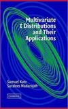 Multivariate T-Distributions and Their Applications, Kotz, Samuel and Nadarajah, Saralees, 0521826543