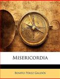 Misericordi, Benito Pérez Galdós, 1145076548