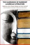 Emergence of Buddhist American Literature, , 1438426542