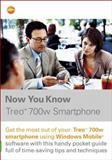 Now You Know Treo 700w Smartphone, Patrick Ames and David Moloney, 032142655X