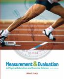 Measurement and Evaluation in Physical Education and Exercise Science, Lacy, Alan C. and Hastad, Douglas N., 0321666550