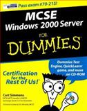 MCSE Windows 2000 Server for Dummies, Curt Simmons, 0764506552