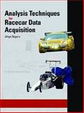 Analysis Techniques for Racecar Data Acquisition, Segers, Jorge, 076801655X
