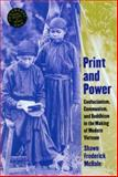 Print and Power, Shawn Frederick McHale, 0824826558